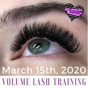 March 2020 Volume Lash Training